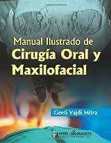 Manual Ilustrado De Cirugia Oral Y Maxilofacial: 1