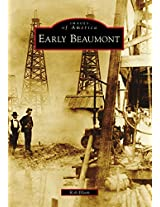 Early Beaumont (Images of America Series)