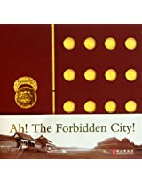 Ah! The Forbidden City!