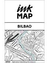 Bilbao Inkmap - maps for eReaders, sightseeing, museums, going out, hotels (English)