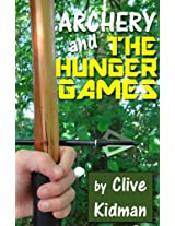 Archery and The Hunger Games