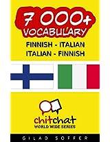7000+ Finnish - Italian Italian - Finnish Vocabulary (ChitChat WorldWide) (Finnish Edition)