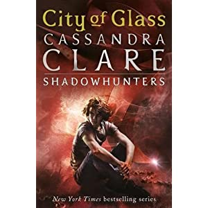 City of Glass: City of Glass - Book 3 (The Mortal Instruments)