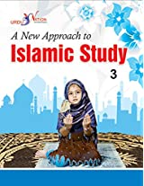 A New Approach to Islamic Studies - 3