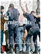 El emigrante (Spanish Edition)