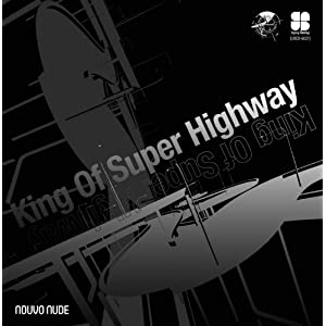 King Of Super Highway