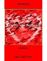 Liebe, die beginnt: Gedichte (Liebeslagen 1) (German Edition)