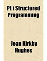 PL-I Structured Programming