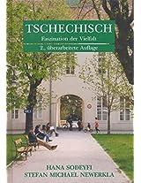 Tschechisch - Faszination der Vielfalt: Lehrbuch fur Anfanger und Fortgeschrittene