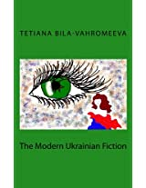 The Modern Ukrainian Fiction