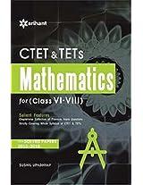 CTET & TET for Class VI-VIII Mathematics: (Old Edition)