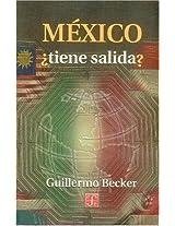 Mexico, tiene salida?/ Mexico, Does Have Exit? (Historia)