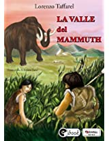 La valle del mammuth (Collana ebook Vol. 25) (Italian Edition)