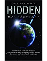 Hidden: revelations (Hidden saga Vol. 1) (Italian Edition)