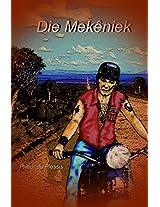 Die Mekêniek (Afrikaans Edition)
