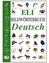 Eli Picture Dictionary: Bildworterbuch - Deutsch