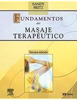 Fundamentos De Masaje Terapeutico/mosby's Fundamentals of Therapeutic Massage