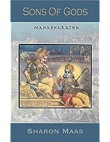 Sons of Gods -- The Mahabharata Retold