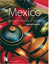 Mexico Handcrafted Art: Central Region
