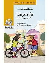 Em Vols Fer Un Favor? / I want to do a favor? (Sopa De Llibres)