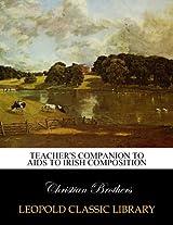 Teacher's companion to Aids to Irish composition