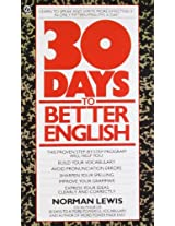 Thirty Days to Better English: Learn to Speak and Write More Effectively--in Only Fifteen Minutes a Day! (Signet)