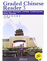 Selected Abridged Chinese Contemporary Short Stories: Graded Chinese Reader 3