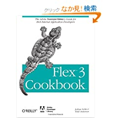 Flex 3 Cookbook  Code-Recipes, Tips and Tricks for RIA Developers (Adobe Developer Library)