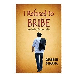 I Refused to Bribe