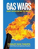Gas Wars: Crony Capitalism and the Ambanis