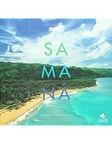 Samana: Republica Dominicana / Dominican Republic (Orgullo De Mi Tierra / Pride of My Land)