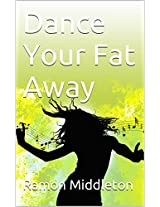 Dance Your Fat Away