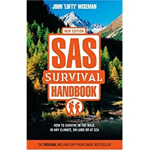 Sas Survival Handbook: How to Survive in the Wild, in Any Climate, on Land or at Sea (ペーパーバック)