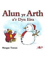 Alun Yr Arth A'r Dyn Eira (Cyfres Alun Yr Arth)