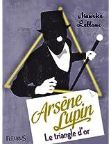 Arsène Lupin, Le Triangle d'or (Fleurus Classiques)