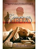 Romance Extremo (Spanish Edition)