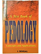 A Text Book of Pedology Concepts and Appolications