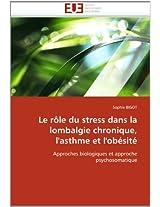 Le Role Du Stress Dans La Lombalgie Chronique, L'Asthme Et L'Obesite