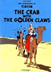 The Adventures of Tintin: The Crab with the Golden Claws (The Adventures of Tintin: Original Classic)