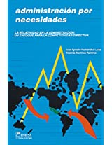 Administracion por necesidades/ Administration of Needs