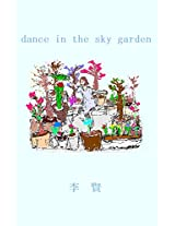 dance in the sky garden
