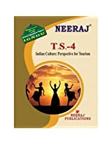 TS4-Indian Culture Prospective for Tourism (IGNOU help book for TS-4 in English Medium)