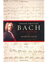 Johann Sebastian Bach: Life and Works