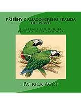 pribehy z amazonskeho pralesa: dil prvni