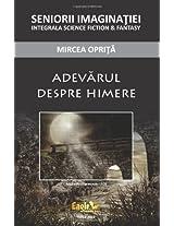 Adevarul despre himere (Romanian Edition)