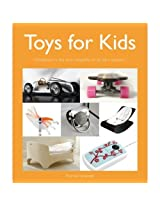 "Toys for Kids: ""Childhood is the Most Beautiful of All Life's Seasons"""