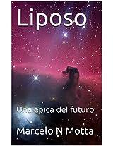Liposo: Una épica del futuro (Spanish Edition)