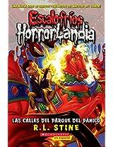 Escalofríos HorrorLandia #12: Las calles del Parque del Pánico