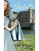 Isabelle: BsB_Historischer Liebesroman (Die Isabelle-Romane 1) (German Edition)