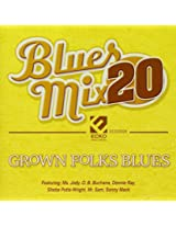 Blues Mix V20 Grown Folks Blues